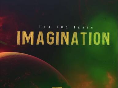 tha god fahim imagination top5rapwebsite.com